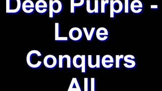 Video Deep Purple - Love Conquers All download MP3, 3GP, MP4, WEBM, AVI, FLV Desember 2017