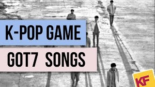 [kpop game] guess the got7 songs!