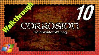 Walkthrough | Corrosion: Cold Winter Waiting [ENG] #10