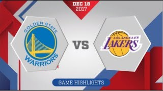 Golden State Warriors vs Los Angeles Lakers: December 18, 2017