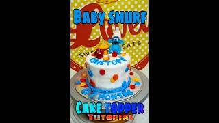 BABY SMURF CAKE TOPPER TUTORIAL V10