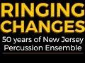 Capture de la vidéo Ringing Changes, 50 Years Of New Jersey Percussion Ensemble, Official Trailer