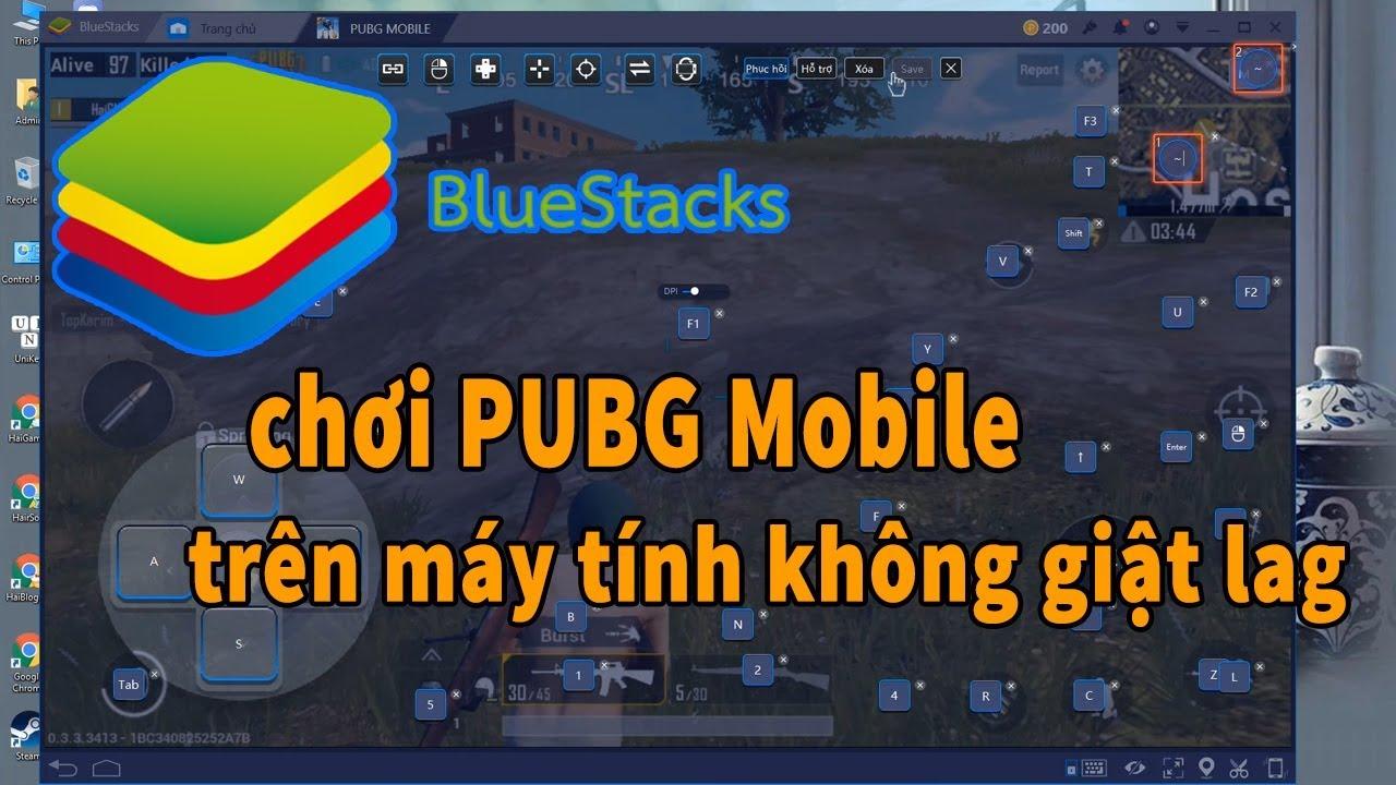 Thủ thuật chơi PUBG Mobile trên máy tính không giật lag với BlueStacks 3