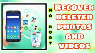 How to Restore Deleted Photos and Videos on Android Phones || No Root