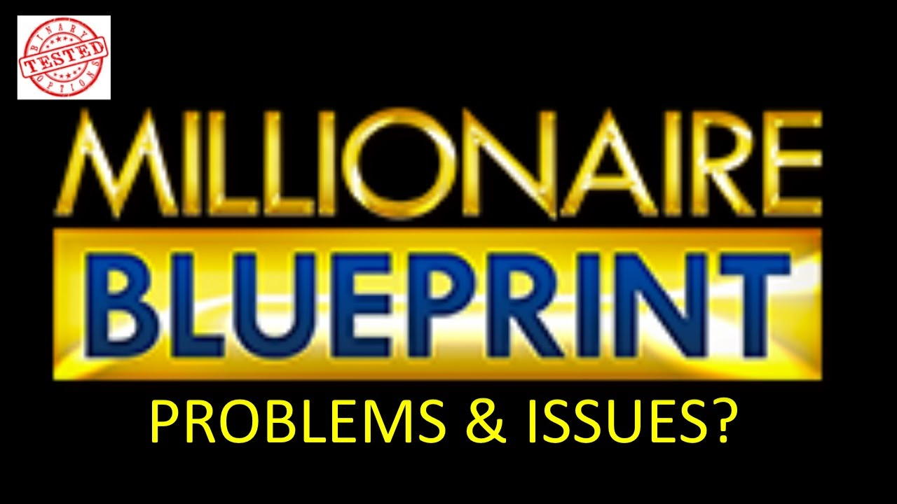Millionaire blueprint register problem review scam binary options millionaire blueprint register problem review scam binary options signal service auto trading softwa malvernweather Images