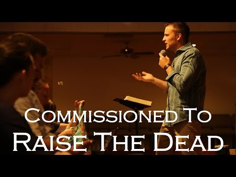 Commissioned To Raise The Dead