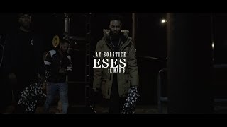 Jay Solstice- Eses [Feat. Mar B] (Official Video)