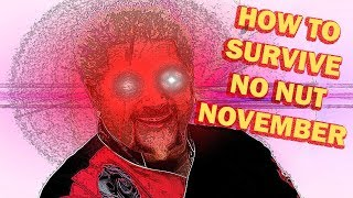 How to Get Through No Nut November