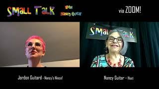 "SMALL TALK with Nancy Guitar:  ""Jordan Guitard"", Season 6, Ep. 23"