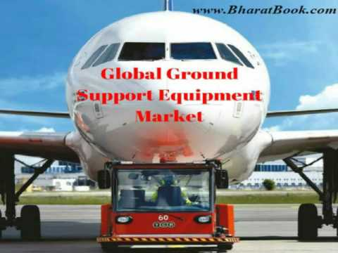 Global Ground Support Equipment Market