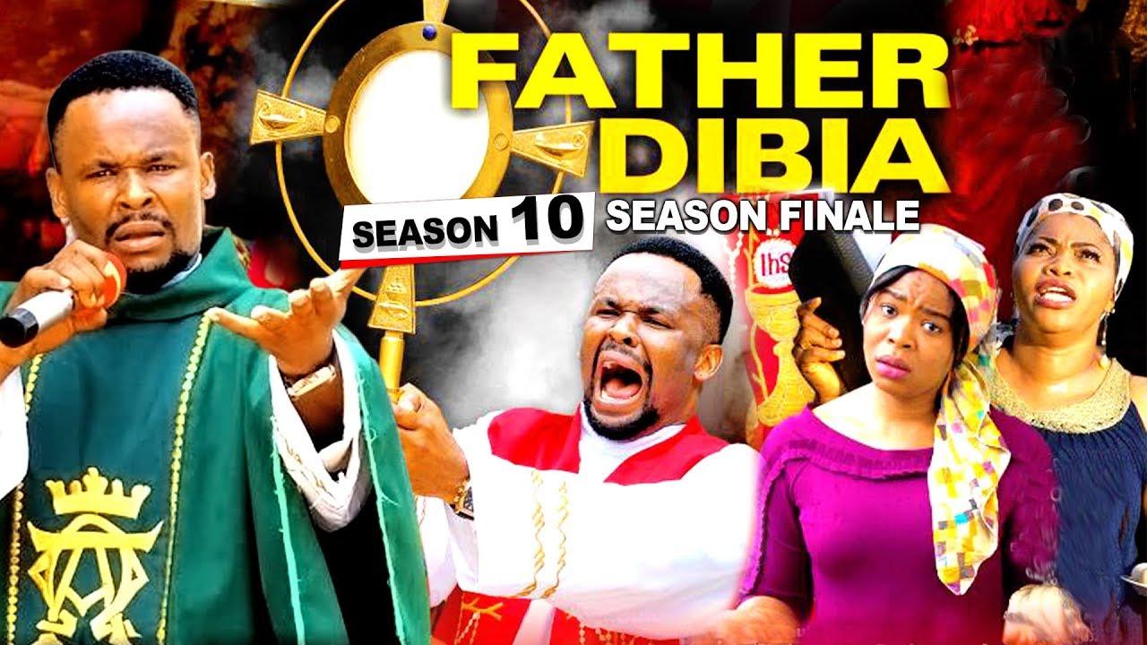 Download FATHER DIBIA SEASON 10 (Season Finale) | 2019 NOLLYWOOD MOVIES