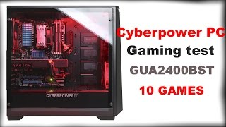 Cyberpower PC gaming test - GUA2400BST
