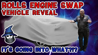 the-car-wizard-reveals-the-vehicle-for-the-rolls-royce-engine-swap