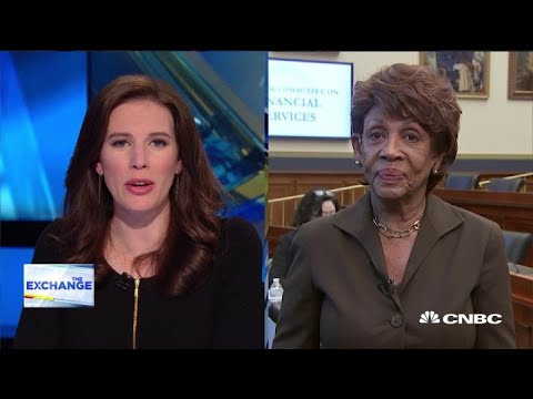 Rep. Maxine Waters on Fed independence and Facebook's Libra