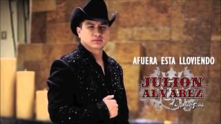 Julión Álvarez | Afuera Esta Lloviendo | Estreno |