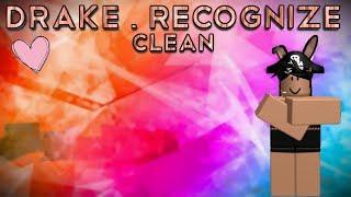 PARTYNEXTDOOR ft. Drake - Recognize (Clean) | ROBLOX MUSIC VIDEO
