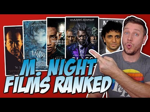 M. Night Shyamalan Movies Ranked!  (w/ Glass Review)