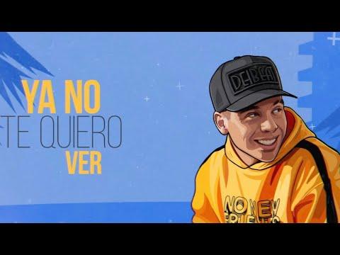 Mc Davo – Ya no Te Quiero ver (Letra) Ft Pablo Chill-E