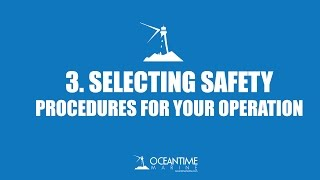 3  Selecting Safety Procedures for your Operation