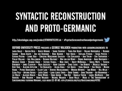 Syntactic Reconstruction and Proto-Germanic: Cinematic Teaser Trailer