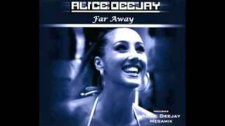 Alice Deejay - Far Away (New Single 2012)