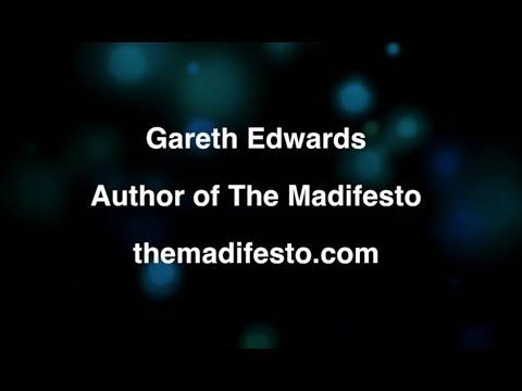 Gareth Edwards - Author of The Madifesto
