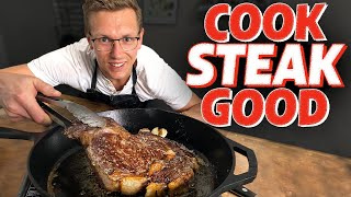 The Best Way To Cook Steak