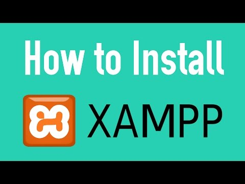 How to Install XAMPP on Windows (2017) and How to Get Started