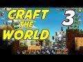 Craft the World | E03 | Goblins!