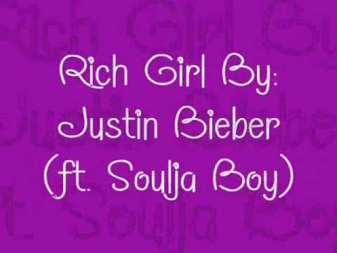 rich girl lyrics justin bieber