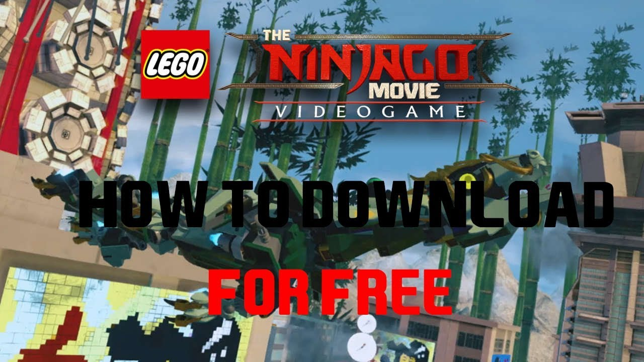 How To Download Lego Ninjago Movie The Video Game For Free