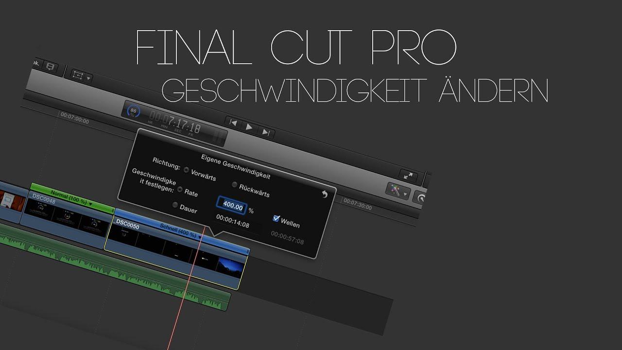 Final Cut Pro X - Geschwindigkeit eines Clips ändern - YouTube