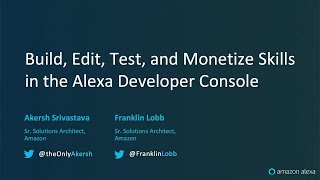 Alexa Live Build, Edit, Test, and Monetize in the Alexa Developer Console