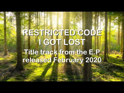I Got Lost by Restricted Code