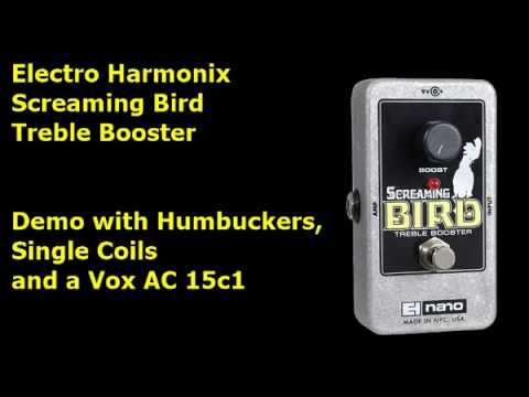 electro harmonix screaming bird treble booster demo youtube. Black Bedroom Furniture Sets. Home Design Ideas