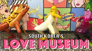 Love Museum Korea (NSFW)