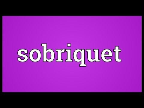 Sobriquet Meaning