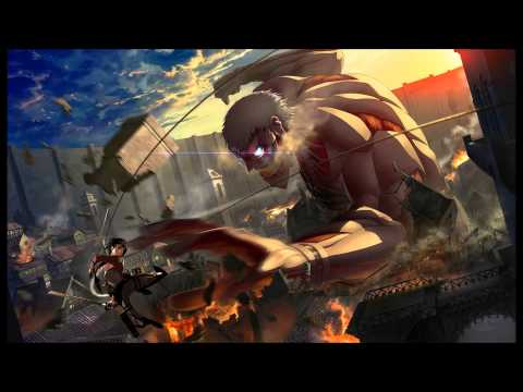 Shingeki no Kyojin OST 1 Attack on Titan (Armored Titan Music/Theme)