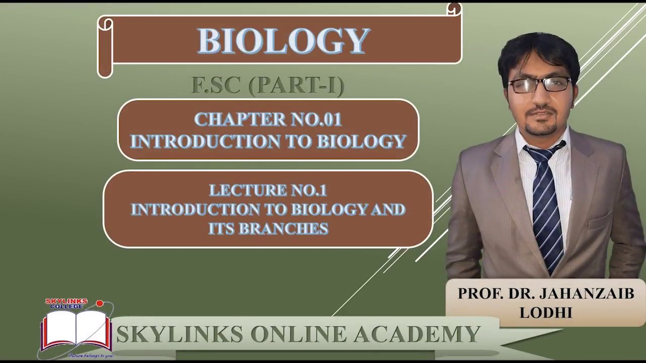 FSc(Part-1),Biology,Chapter=1,Lecture=1,Introduction to biology & Branches  of biology