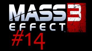 FACECAMZ - Mass Effect 3 PC Walkthrough with Commentary Part 14 ( Playthrough / Gameplay )