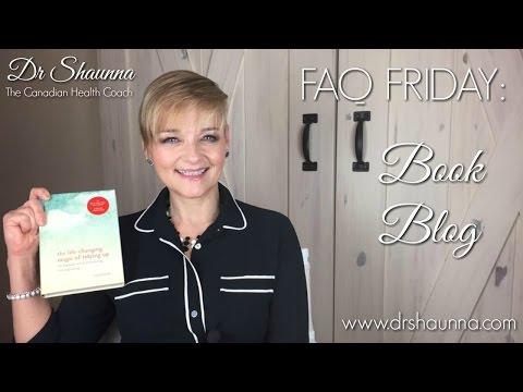 FAQ Friday: Book Blog: The Life Changing Magic Of Tidying Up