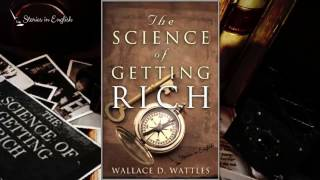 The Science of Getting Rich by W.D.Wattles - Rich Dad Poor Dad - Full Audiobook | Stories in English