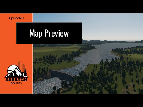 ITS HERE! My new series in Skratch County (Cities Skylines Map Preview) |