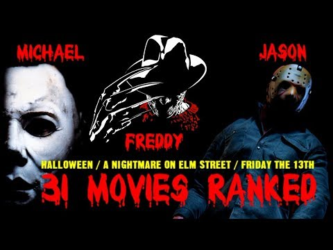 Ranking The Big 3: Michael vs Freddy vs Jason (Halloween, Nightmare on Elm St. & Friday the 13th)