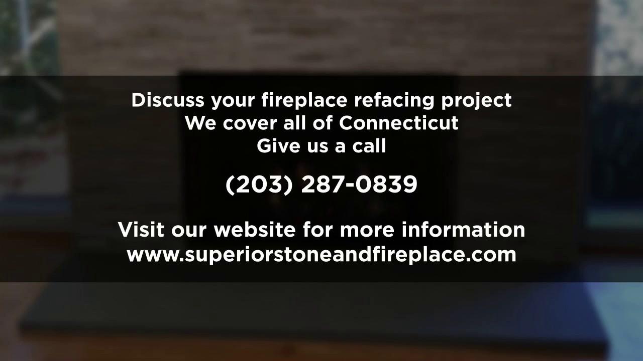 fireplace refacing ct superior stone u0026 fireplace youtube