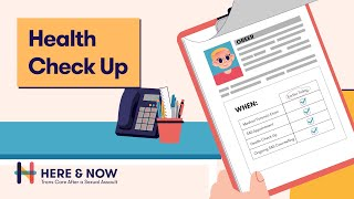 Health Check Up - Here & Now