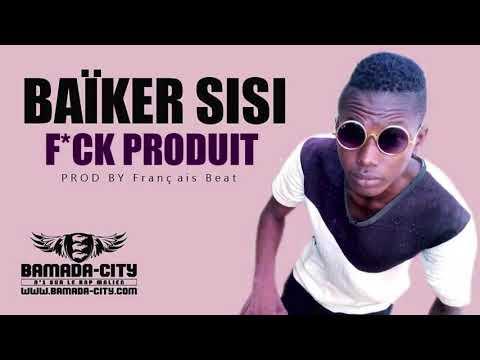 BAÏKER SISI - F*CK PRODUIT