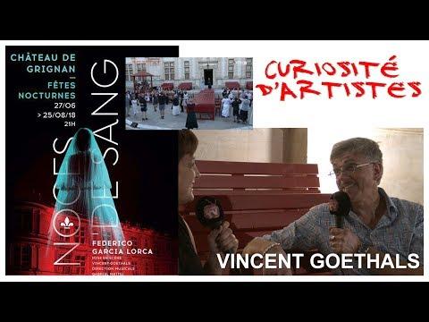 Curiosités d'Artistes avec Vincent GOETHALS Juillet 2018