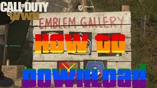 How to Download Emblems in COD WWII - Tutorial for Downloading Other Players Emblems