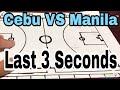Last 3 Seconds ( Basketball in Japan ) Cebu VS Manila